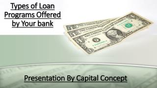 Types of Loan Programs Offered by Your Bank