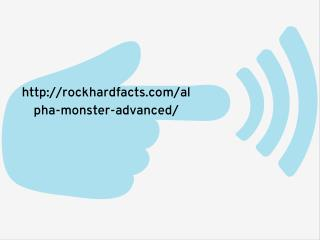 Alpha Monster Advanced