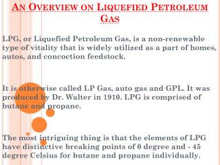 Overview on Liquefied Petroleum Gas