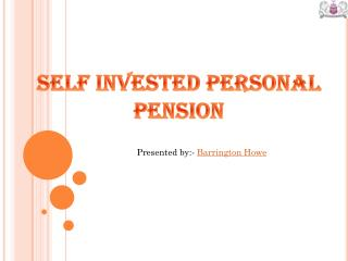 Alternative investment Self Invested Personal Pension