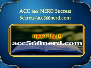 ACC 568 NERD Success Secrets/acc568nerd.com