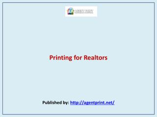 Agent Print-Printing for Realtors