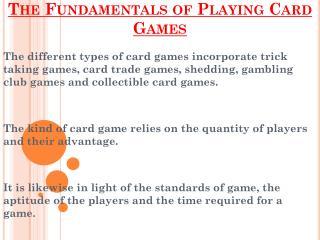 Fundamentals of Playing Card Games