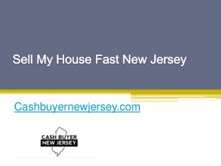 Sell My House Fast New Jersey - Cashbuyernewjersey.com
