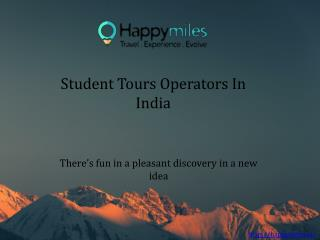 Student Tours Operators In India