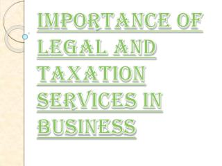 Benefits of Legal and Taxation Services in Business