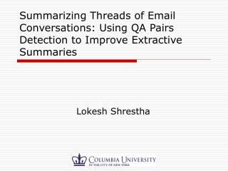 Summarizing Threads of Email Conversations: Using QA Pairs Detection to Improve Extractive Summaries