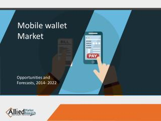 Mobile Wallet Market Is Expected To Grow Exponentially by 2020 Globally