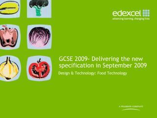 Design  Technology: Food Technology