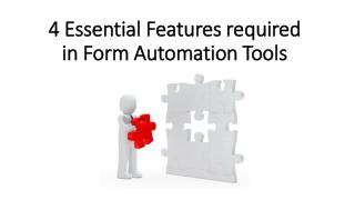 Form Automation Tools Essential Features