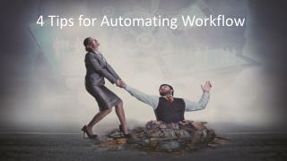 4 tips for automating workflow by W2S Solutions