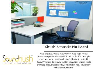 Shush Acoustic Pin Board