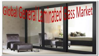 Global General Laminated Glass Market