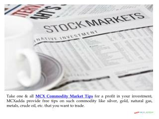 Beneficial MCX Commodity Market Tips at MCXadda