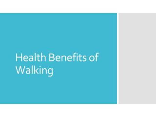 Health benefits of walking : reasons why walking is great for your health