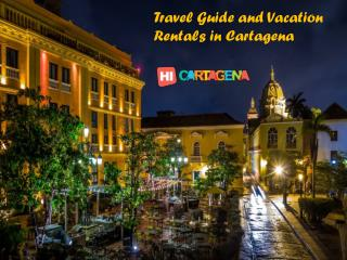 Hi Cartagena - Travel Guide and Vacation Rentals in Cartagena
