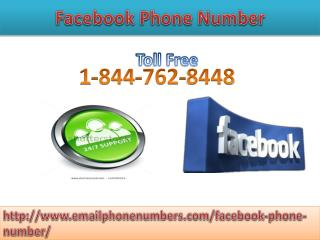 Tackle Your Problems with Facebook phone number 1-844-762-8448