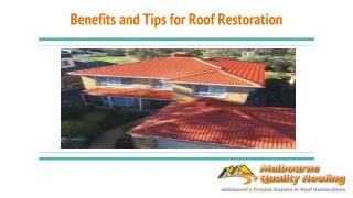 Benefits And Tips For Roof Restoration