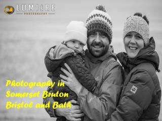 Photography in Somerset Bruton Bristol and Bath