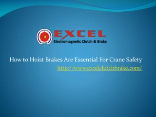 How to Hoist Brakes Are Essential For Crane Safety