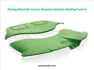 Tooling Materials Used In Reaction Injection Molding Factory