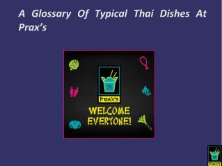 A Glossary Of Typical Thai Dishes At Prax's