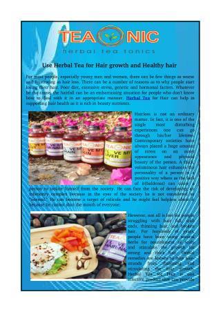 Use Herbal Tea for Hair growth and Healthy hair