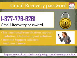 Come To Us to Avail Toll-Free Gmail Recovery password @1-877-776-6261