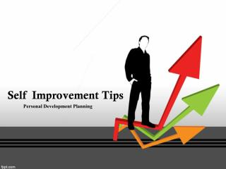 Self Improvement Coach in Houston Texas | Self Improvement Tips