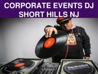 Corporate Events DJ Short Hills NJ