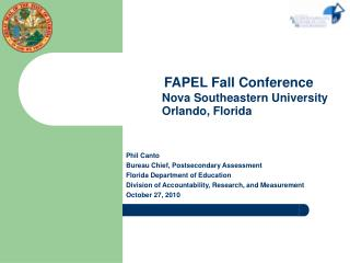 FAPEL Fall Conference       Nova Southeastern University          Orlando, Florida