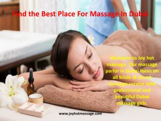 Find the Best Place For Massage In Dubai