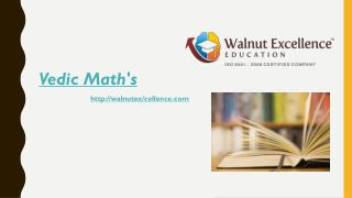 Learn Vedic maths tricks only at Walnutexcellence