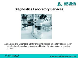 Best Diagnostics Equipment Services at Aruna Diagnostics