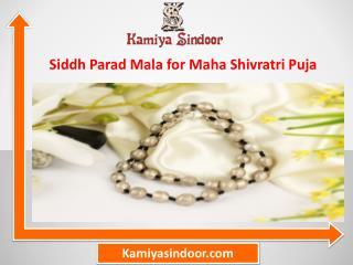 Siddh Parad Mala for Maha Shivratri Puja & Maha Shivaratri 2017 and buy parad mala