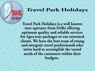 Same Day Agra Tour - Travel Park Holidays