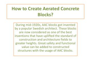 How to create aerated concrete blocks?