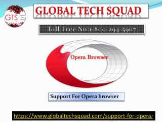 Opera installation support dial.1-800-294-5907