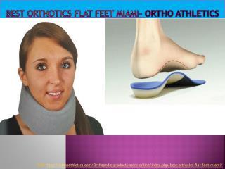 Best orthotics flat feet Miami - Ortho Athletics