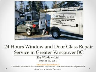 24 Hours Window and Door Glass Repair Service in Greater Vancouver