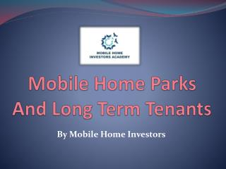 Mobile Home Parks And Long Term Tenants