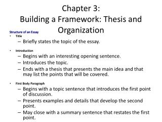 Chapter 3: Building a Framework: Thesis and Organization