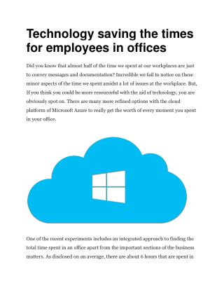 Technology saving the times for employees in offices