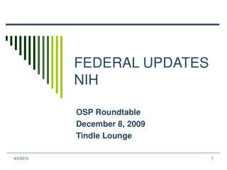 FEDERAL UPDATES NIH