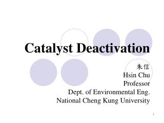 Catalyst Deactivation
