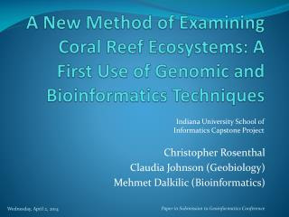 A New Method of Examining Coral Reef Ecosystems: A First Use of Genomic and Bioinformatics Techniques