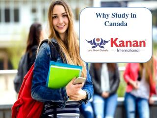 Why Should Canada be your ideal study destination