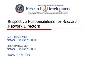 Respective Responsibilities for Research Network Directors
