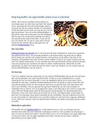 Drip bag koffie: uw eigen koffie zetten waar u ook bent