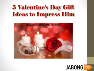 5 Valentine's Day Gift Ideas to Impress Him